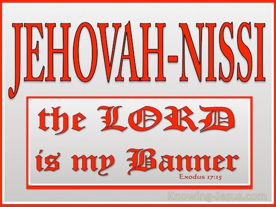 Exodus 17 15 verse of the day for Jehovah nissi