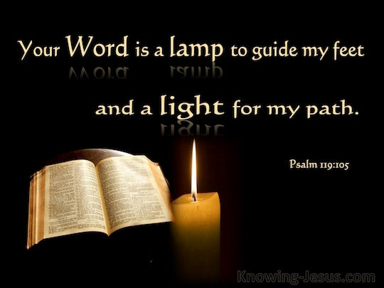bible 105 esaay 4 We begin with reflections on the bible, which will be the main source of our other reflections] i psa 119:105 1 a lamp to one's feet 2.