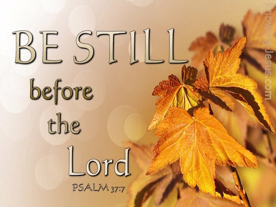 Psalm 37 7 Verse Of The Day